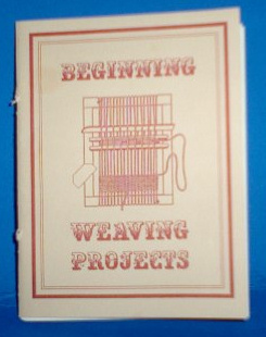 Beginning Weaving Projects