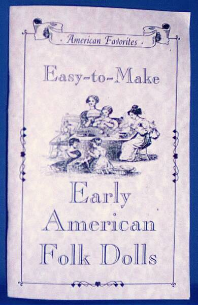 Easy-to-Make Early American Folk Doll Book