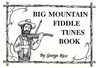 Big Mountain Fiddle Tunes Book