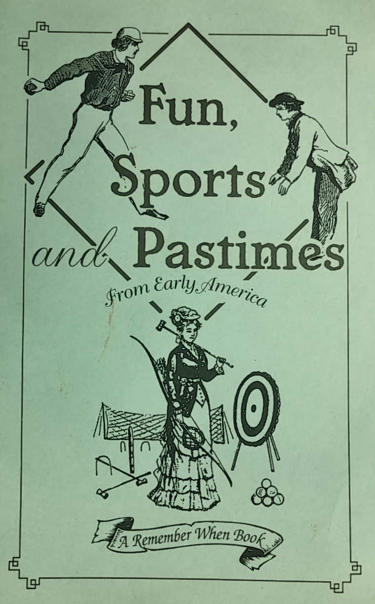 Fun, Sports, and Pastimes