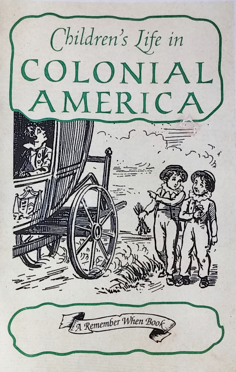 Children's Life in Colonial America